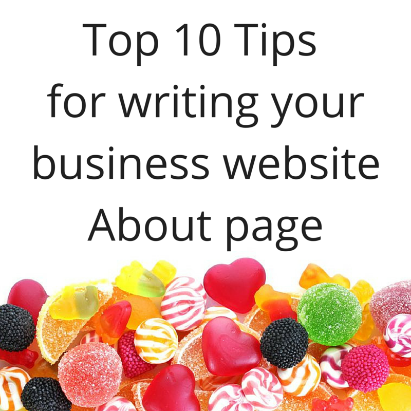 Top 10 Tips for writing your business website About page